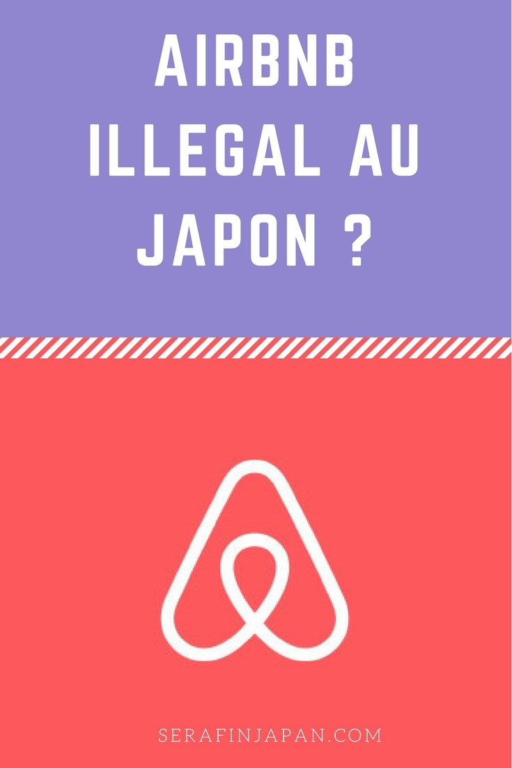 Airbnb Illegal japon